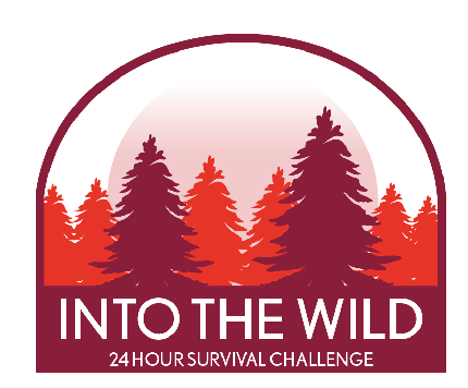 Into the Wild - 24 Hour Survival Challenge - Into the Wild - 24 Hour Survival Challenge - Registration  Fee (No Minimum Sponsorship)
